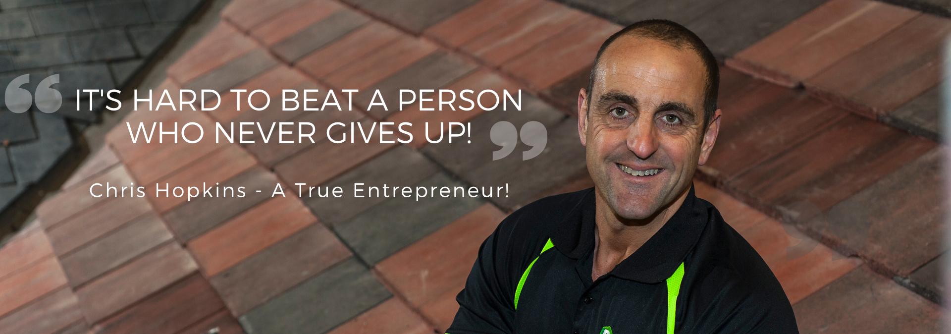 It's hard to beat a person who never gives up!